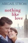 Nothing Like Love - Book