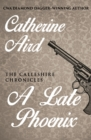 A Late Phoenix - eBook