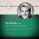 The Whistler, Vol. 2 - eAudiobook