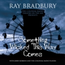 Something Wicked This Way Comes - eAudiobook