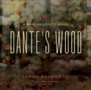 Dante's Wood : A Mark Angelotti Novel - eAudiobook