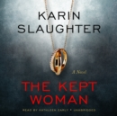 The Kept Woman : A Novel - eAudiobook
