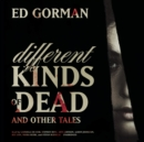 Different Kinds of Dead, and Other Tales - eAudiobook