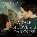 A Tale of Love and Darkness - eAudiobook