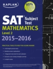 Kaplan SAT Subject Test Mathematics Level 2 2015-2016 - eBook