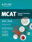 Kaplan MCAT Organic Chemistry Review - eBook