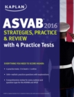 Kaplan ASVAB 2016 Strategies, Practice, and Review with 4 Practice Tests : Book + Online - eBook