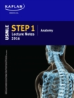 USMLE Step 1 Lecture Notes 2016: Anatomy - eBook