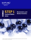 USMLE Step 1 Lecture Notes 2016: Biochemistry and Medical Genetics - eBook