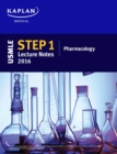 USMLE Step 1 Lecture Notes 2016: Pharmacology - eBook