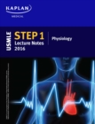 USMLE Step 1 Lecture Notes 2016: Physiology - eBook