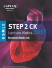 USMLE Step 2 CK Lecture Notes 2017: Internal Medicine - eBook