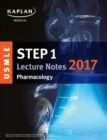 USMLE Step 1 Lecture Notes 2017: Pharmacology - Book