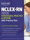 NCLEX-RN 2016 Strategies, Practice and Review with Practice Test - eBook