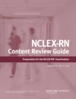 NCLEX-RN Content Review Guide : Preparation for the NCLEX-RN Examination - eBook