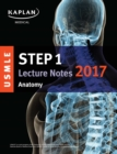 USMLE Step 1 Lecture Notes 2017: Anatomy - eBook