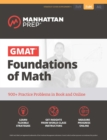 GMAT Foundations of Math : 900+ Practice Problems in Book and Online - eBook