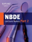 NBDE Part II Lecture Notes - Book