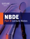 NBDE Part II Lecture Notes - eBook