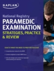National Registry Paramedic Examination Strategies, Practice & Review - Book