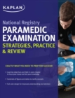 National Registry Paramedic Examination Strategies, Practice & Review - eBook