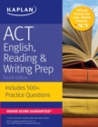 ACT English, Reading & Writing Prep : Includes 500+ Practice Questions - eBook