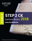 USMLE Step 2 CK Lecture Notes 2018: Internal Medicine - eBook