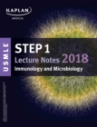USMLE Step 1 Lecture Notes 2018: Immunology and Microbiology - eBook
