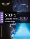 USMLE Step 1 Lecture Notes 2018: Pharmacology - eBook