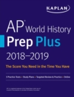 AP World History Prep Plus 2018-2019 : 3 Practice Tests + Study Plans + Targeted Review & Practice + Online - eBook
