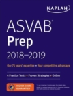 ASVAB Prep 2018-2019 : 4 Practice Tests + Proven Strategies + Online - Book
