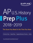 AP U.S. History Prep Plus 2018-2019 : 3 Practice Tests + Study Plans + Targeted Review & Practice + Online - eBook