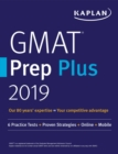 GMAT Prep Plus 2019 : 6 Practice Tests + Proven Strategies + Online + Mobile - eBook