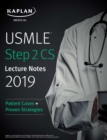 USMLE Step 2 CS Lecture Notes 2019 : Patient Cases + Proven Strategies - eBook