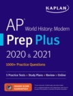 AP World History Modern Prep Plus 2020 & 2021 : 6 Practice Tests + Study Plans + Targeted Review & Practice + Online - eBook
