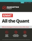 GMAT All the Quant : The definitive guide to the quant section of the GMAT - eBook