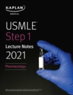 USMLE Step 1 Lecture Notes 2021: Pharmacology - eBook