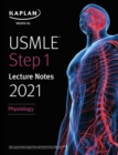 USMLE Step 1 Lecture Notes 2021: Physiology - eBook