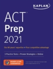 ACT Prep 2021 : 3 Practice Tests + Proven Strategies + Online - Book