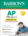 AP Physics 1 Premium : With 4 Practice Tests - eBook