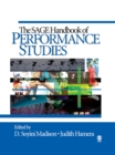 The SAGE Handbook of Performance Studies - eBook