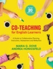 Co-Teaching for English Learners : A Guide to Collaborative Planning, Instruction, Assessment, and Reflection - eBook