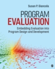 Program Evaluation : Embedding Evaluation into Program Design and Development - eBook