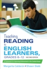 Teaching Reading to English Learners, Grades 6 - 12 : A Framework for Improving Achievement in the Content Areas - Book