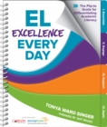 EL Excellence Every Day : The Flip-to Guide for Differentiating Academic Literacy - eBook