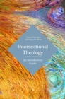 Intersectional Theology : An Introductory Guide - eBook