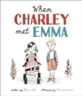 When Charley Met Emma - Book