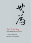 Tao Te Ching : Power for the Peaceful - Book