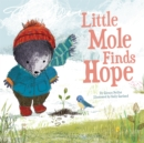 Little Mole Finds Hope - eBook