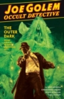 Joe Golem: Occult Detective Vol. 2 : The Outer Dark - Book